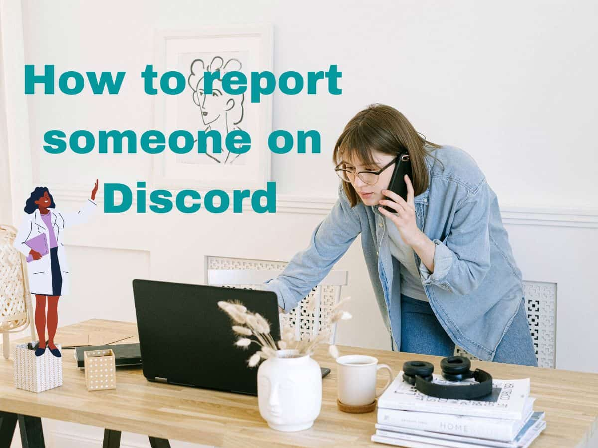 How to report someone on Discord